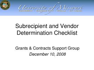 Subrecipient and Vendor Determination Checklist