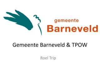 Gemeente Barneveld & TPOW