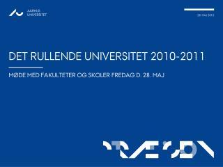 Det rullende Universitet 2010-2011