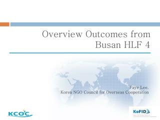Overview Outcomes from  Busan  HLF 4