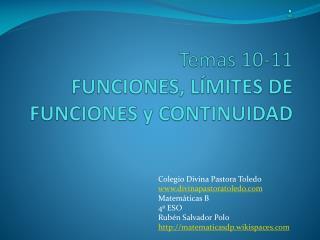 . Temas 10-11  FUNCIONES,  LÍMITES DE FUNCIONES y CONTINUIDAD