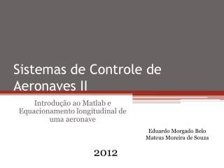 Sistemas de Controle de Aeronaves II