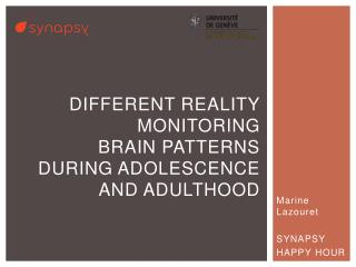 Different reality monitoring brain Patterns during adolescence and adulthood