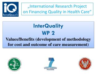 �International  Research  Project  on  Financing Quality in  Health  Care �