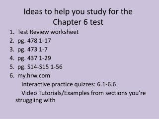 Ideas to help you study for the  Chapter 6 test