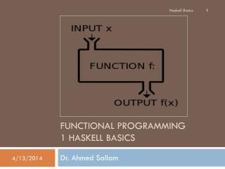Functional Programming 1 Haskell Basics