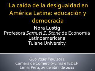 La  caída de la desigualdad en América Latina: educación y democracia
