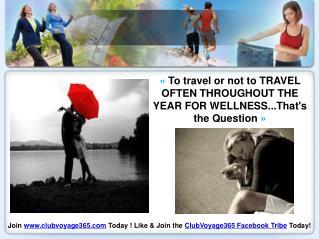 New Generation Lifestyle Wellness Travel Choice