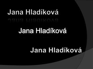 Jana Hladíková
