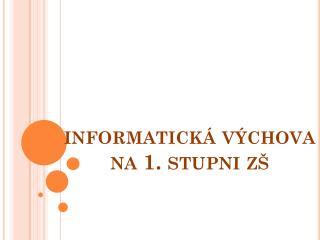 informatická výchova na 1. stupni  zš