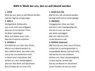 BWV 6 ' Bleib bei uns , den  es  will  Abend werden