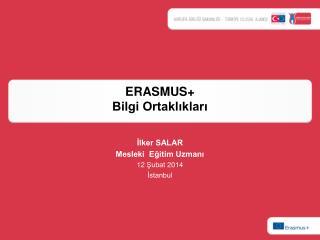 ERASMUS +  Bilgi Ortaklıkları