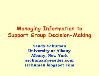 Managing Information to Support Group Decision-Making