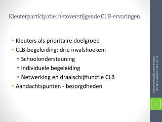 Kleuterparticipatie:  netoverstijgende  CLB-ervaringen