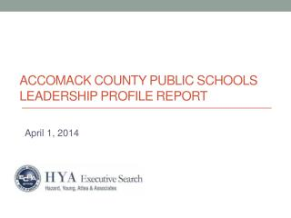 Accomack County Public Schools Leadership Profile Report
