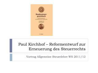 Paul Kirchhof – Reformentwurf zur Erneuerung des Steuerrechts