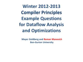 Winter  2012-2013 Compiler  Principles Example Questions for Dataflow Analysis and Optimizations