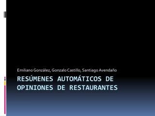 Resúmenes automáticos de opiniones de  restaurantes