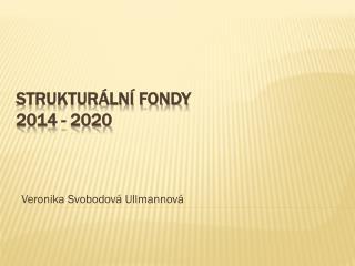 Strukturální fondy 2014 - 2020