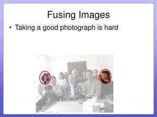 Fusing Images