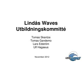 Lindås  Waves Utbildningskommitté