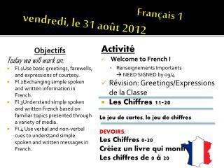 Français  1 vendredi ,  le  31  août  2012