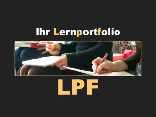 Ihr  L ern p ort f olio LPF