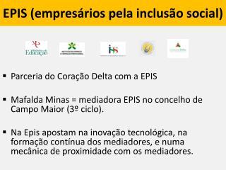 EPIS (empresários pela inclusão social)