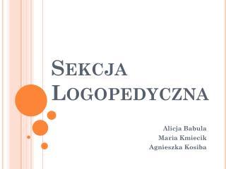 Sekcja Logopedyczna