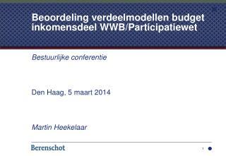 Beoordeling verdeelmodellen budget inkomensdeel WWB/Participatiewet