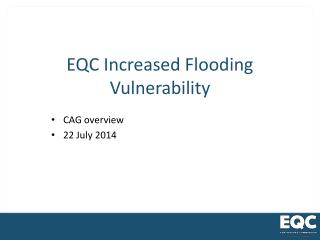 EQC Increased Flooding Vulnerability