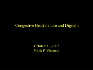 Congestive Heart Failure and Digitalis