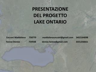 PRESENTAZIONE DEL PROGETTO LAKE ONTARIO