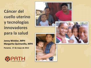 Cáncer del cuello uterino y tecnologías innovadores  para la salud