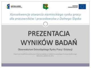 Konsekwencje otwarcia niemieckiego rynku pracy dla pracowników i pracodawców z Dolnego Śląska