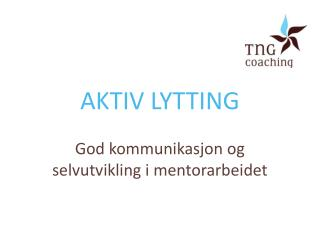 AKTIV LYTTING