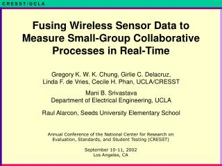 Fusing Wireless Sensor Data to Measure Small-Group Collaborative Processes in Real-Time