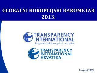 GLOBAL NI KORUPCIJSKI BAROMETAR 20 13.