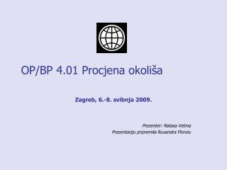 OP/BP 4.01  Procjena okoliša