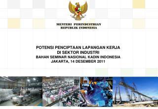 MENTERI  PERINDUSTRIAN REPUBLIK INDONESIA