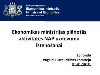 Ekonomikas ministrijas plānotās aktivitātes NAP uzdevumu īstenošanai
