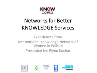 Networks for Better KNOWLEDGE Services