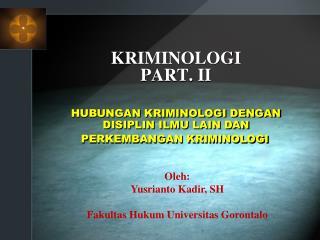 KRIMINOLOGI  PART. II