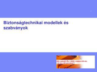 Biztonságtechnikai modellek és szabványok