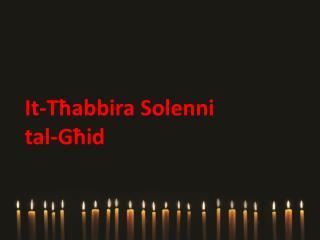 It-T?abbira Solenni tal-G?id