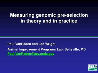 Measuring genomic pre-selection in theory and in practice