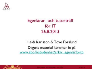 Egenlärar- och tutorträff  för IT  26.8.2013