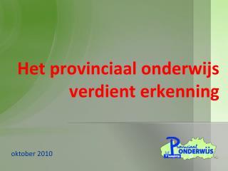 Het provinciaal onderwijs verdient erkenning