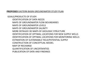 GOALS/PRODUCTS OF STUDY: IDENTIFICATION OF DATA  NEEDS MAPS OF GROUNDWATER FLOW BOUNDARIES