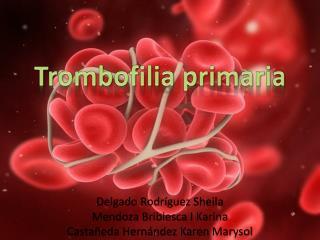 Trombofilia primaria